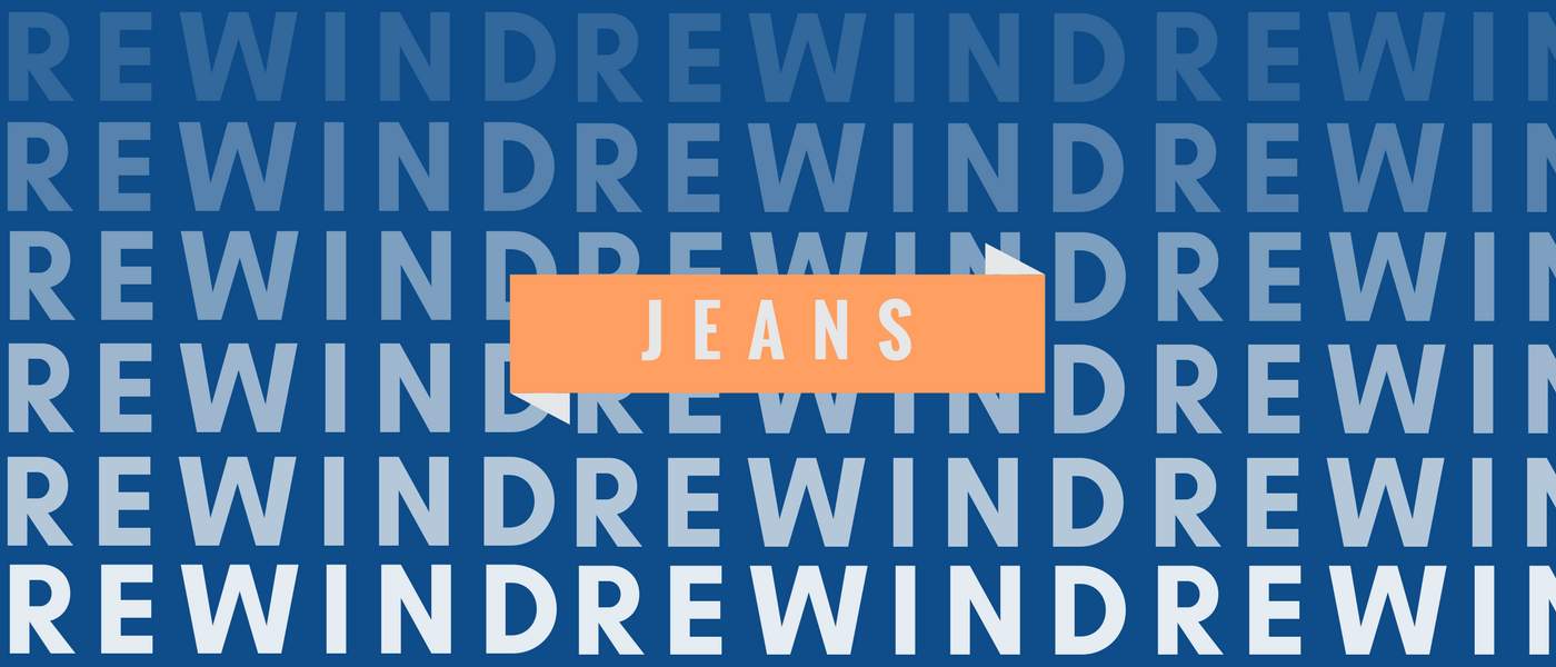 Rewind - 20 years of Jeans: 0% Wear-Out, 100% Nostalgia   A Humming