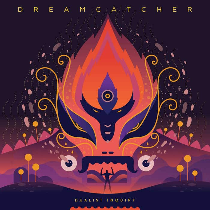 Dualist Inquiry - Dreamcatcher