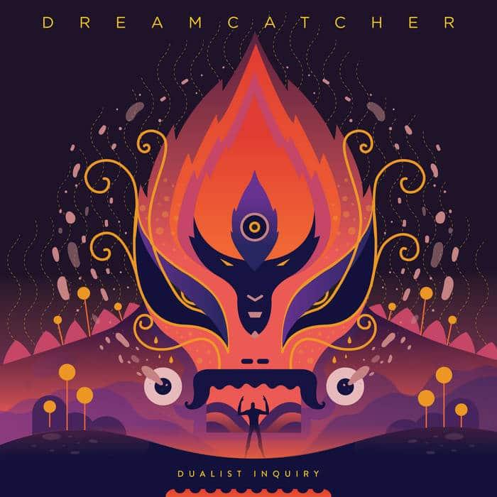 Dualist Inquiry - Dreamcatcher