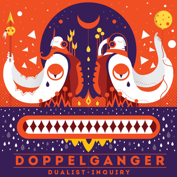 Dualist Inquiry - Doppleganger