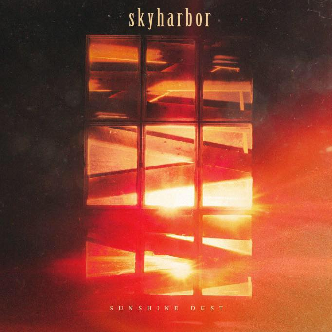 Skyharbor - Sunshine Dust