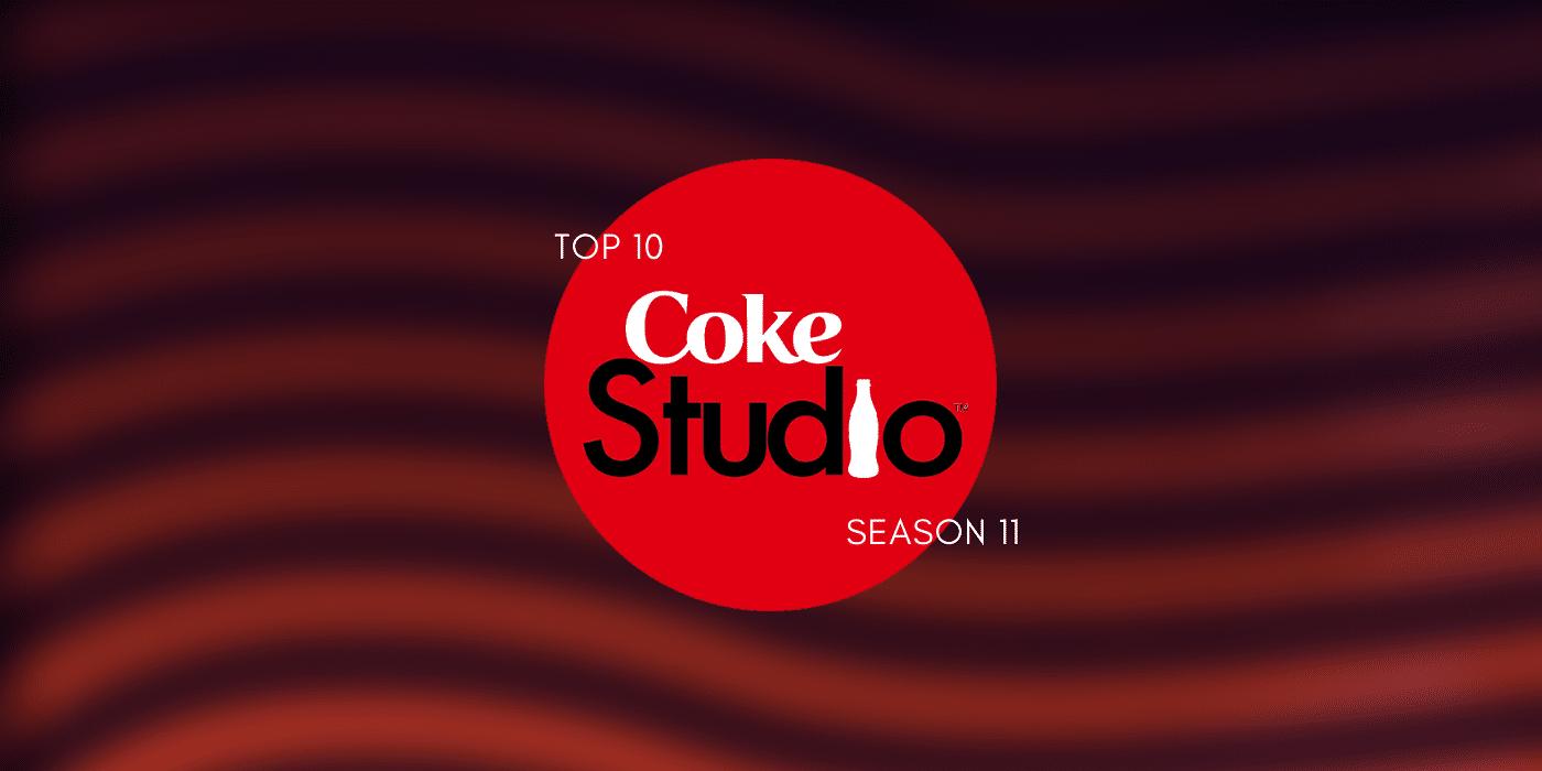 Coke Studio Season 11 Top 10 Songs A Humming Heart