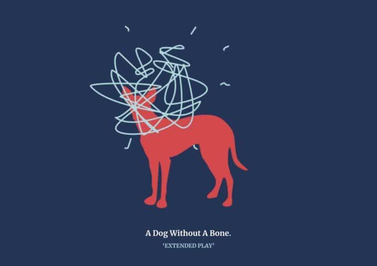 Dog Without a Bone