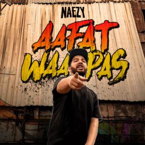 Naezy Aafat Waapas Album Cover