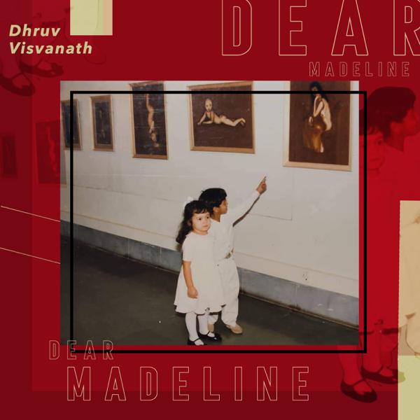 Dhruv Visvanath - Dear Madeline cover art