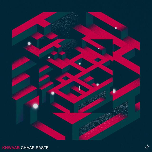 Chaar Raste By Khwaab Feat. Siddharth Basrur