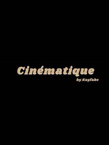 Cinematique - Kayfabe