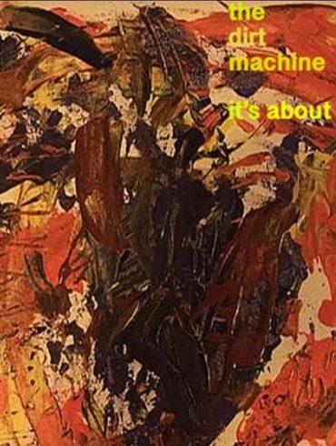 The Dirt Machine