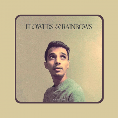 Nikhil Pose - Flowers and Rainbows