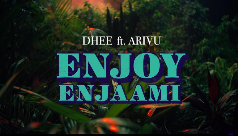 Enjoy Enjaami - Arivu Dhee