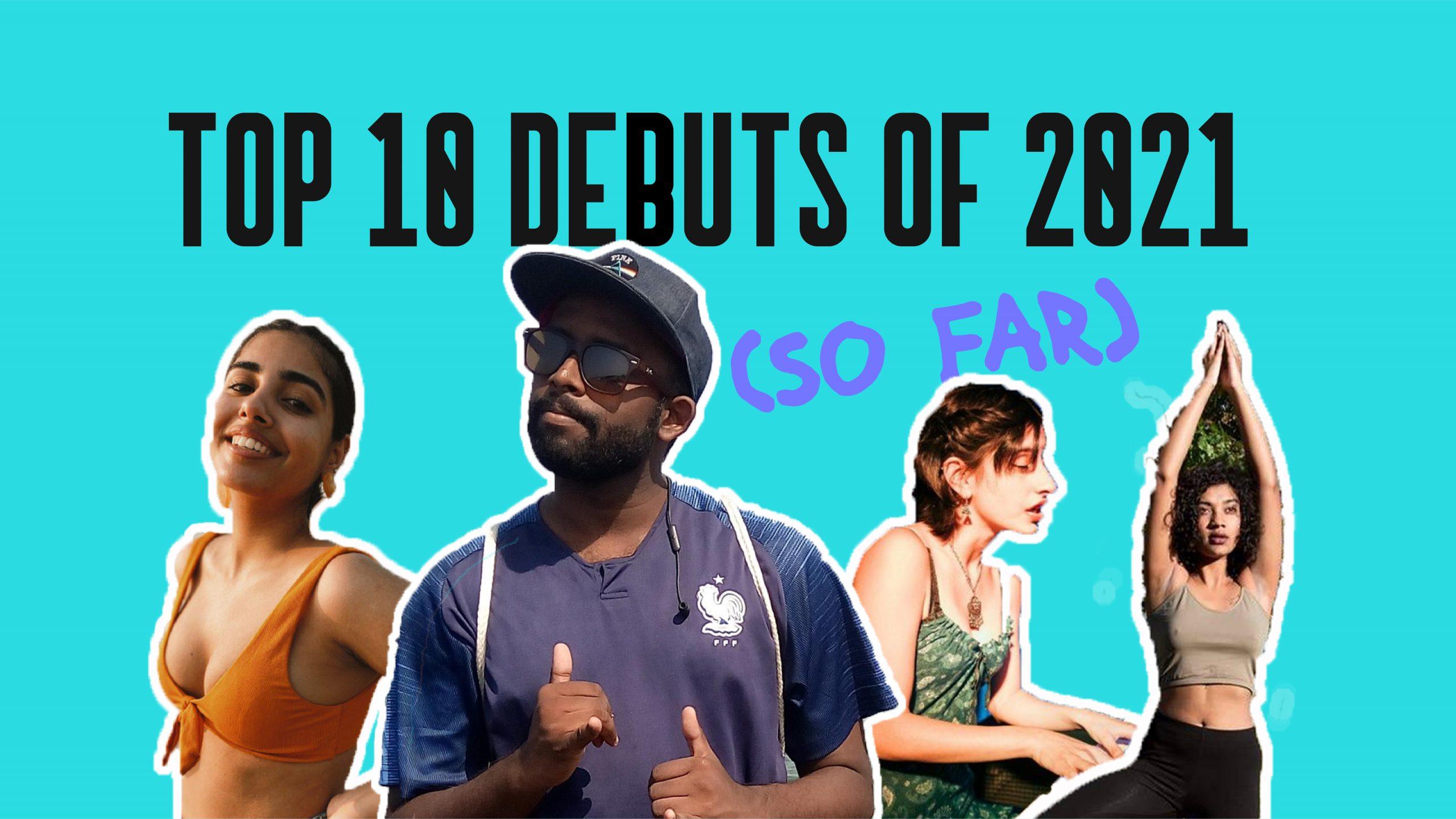 Top 10 debuts od 2021