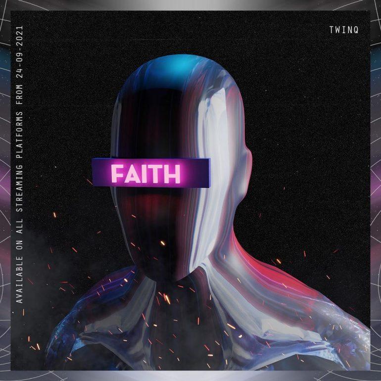 Twinq - Faith